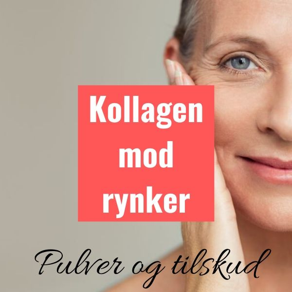 Kollagenpulver - færre rynker smukkere hud med collagen tilskud