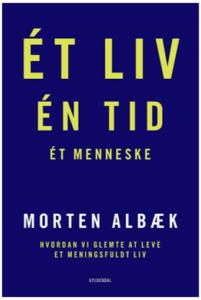 Et liv, en tid, et menneske af Morten Aalbæk